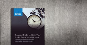 Tips and Tricks to Close Your Books Faster with NetSuite