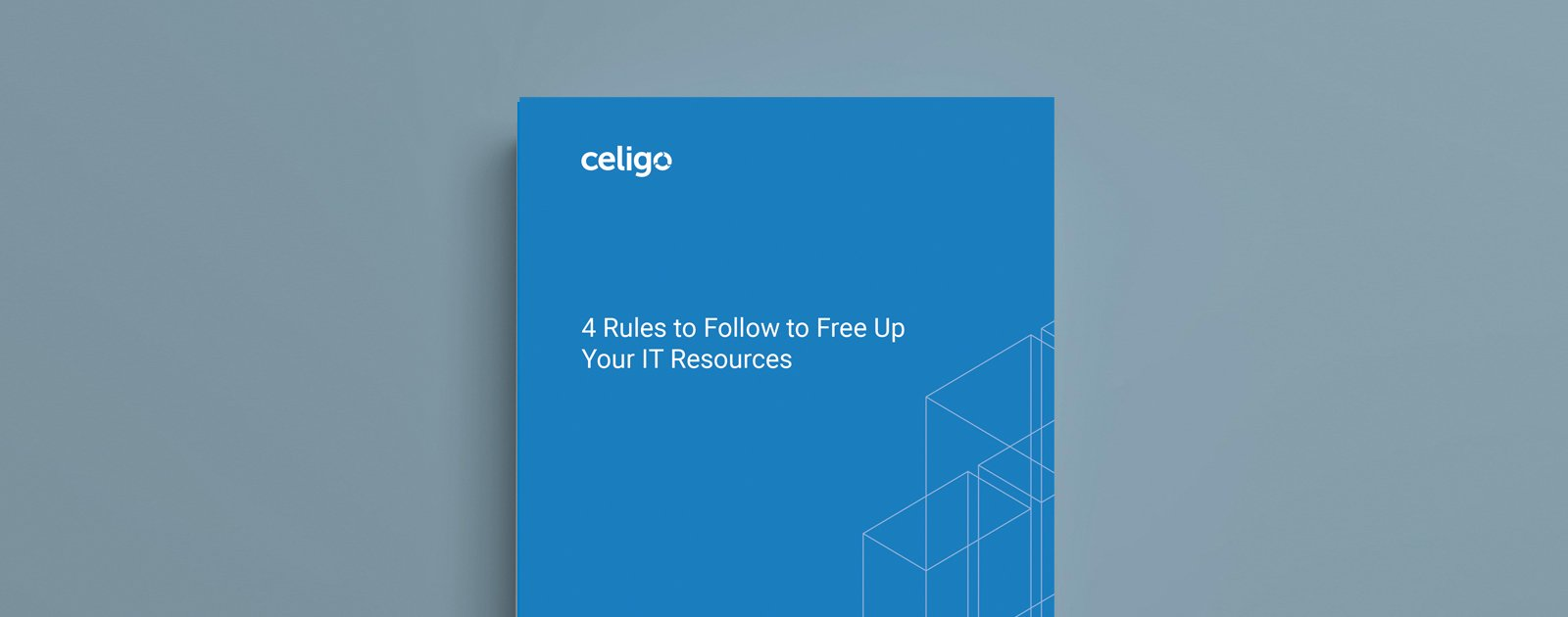 4 Rules to Follow to Free Up Your IT Resources