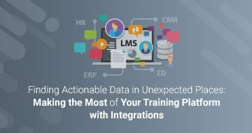 Finding Actionable Data in Unexpected Places: Making the Most of Your Training Platform with Integrations