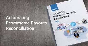 Automating Ecommerce Payouts Reconciliation Guide