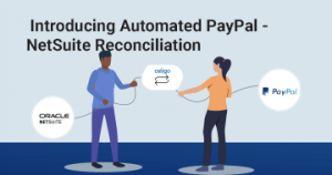 Introducing Automated Paypal-NetSuite Reconciliation